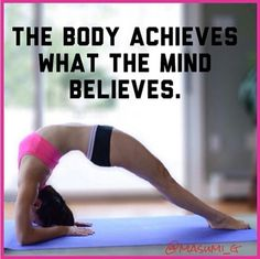 Fun fact: the human body is capable of doing almost anything, it's just the brain telling it otherwise. www.SexyYogaSchool.com Loved and pinned by www.downdogboutique.com