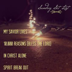 Sunday Set List:11/24/13 My Savior Lives - New Life Worship 10,000 Reasons (Bless The Lord) - Matt Redman In Christ Alone - Passion Spirit Break Out - Jesus Culture/Kim Walker-Smith Thanks to all those who helped put up Christmas decorations this afternoon!  #romegeorgia #igersGeorgia #instagood #overapp #text #clarity #perspective #word #psalms #jesus #bible #worship #christmas #sundaysetlist #music #iphone5 #mobilephotography #lights #decorations #holidays #christmaslights #christmastree…