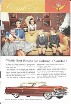 to be able to surround your loved ones with Cadillac's superlative comfort and safety. Every luxury and convenience and motoring safeguard known to automotive science rides with them through every mile 50s Cars, Retro Cars, Vintage Advertisements, Vintage Ads, Vintage Posters, Upcycled Vintage, Car Advertising, Old Ads, Magazine Ads