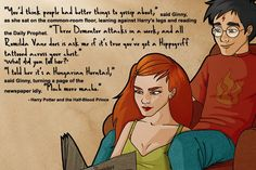 This is why you read the books. Ginny was so awesome. Movie-Ginny, not so much.