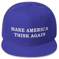 Make America Think Again Hat Resist Trump Anti Trump Baseball Cap ($23) ❤ liked on Polyvore featuring accessories, hats, embroidered ball caps, sun visor, flat baseball cap, visor hats and flat cap hat