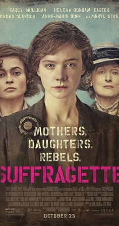 Directed by Sarah Gavron.  With Carey Mulligan, Anne-Marie Duff, Helena Bonham Carter, Meryl Streep. The foot soldiers of the early feminist movement, women who were forced underground to pursue a dangerous game of cat and mouse with an increasingly brutal State.