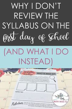 Why I don't review the syllabus on the first day of school (and what I do instead) - Write on With Miss G