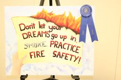First Place Poster Fire Safety Poster, Safety Posters, Fire Prevention Week, Safety Rules, School Projects, Art Education, School Stuff, Graduation, Students