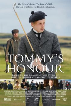 Roadside Attractions the leading distributor of independent film will release Tommys Honour a new feature film sure to set the standard for golf films past and present. The film captures the powerfully moving true story of the challenging relationship between Old Tom Morris played by BAFTA Scotland winner Peter Mullan (WAR HORSE TRAINSPOTTING) and Young Tommy Morris played by Jack Lowden (71 DUNKIRK) whose performance has him in line for multiple globally recognized awards.  The golfing…