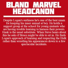 Bland Marvel Headcanons                                                                                                                                                                                 More