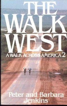 book about walking across america   The Walk West: A Walk Across America 2