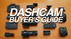 Best Dashcam Buyer's Guide - How to Choose a Right Dashcam