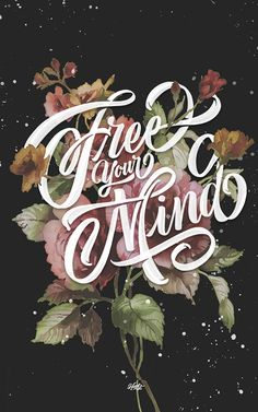 Free your mind lettering!
