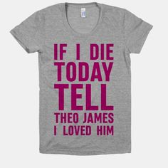If I Die Today Tell Theo James I Loved Him #theojames #divergent #celebrity…