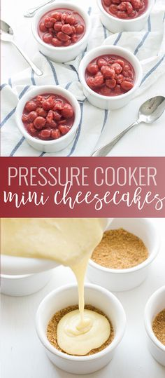 Mini Pressure Cooker Cheesecakes | instant pot cheesecake recipe | individual cheesecake recipes | easy cheesecake recipes | instant pot dessert recipes | pressure cooker dessert recipes || Oh So Delicioso #pressurecookerdessert #instantpotcheesecake #easycheesecake