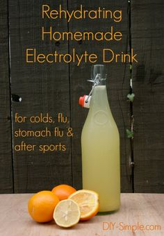 Rehydrating Homemade Electrolyte Drink - great for colds, flu, stomach flu and after sports - www.DIY-Simple.com