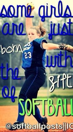 Some girls are just born with the gift of softball. I have only been playing for 1 years and I have gotten 5 Homeruns and just started pitching this season and I am the number one pitcher Softball Chants, Softball Workouts, Softball Drills, Girls Softball, Fastpitch Softball, Softball Players, Softball Stuff, Girls Basketball, Inspirational Softball Quotes