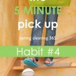 Cleaning Habit #4: 5 Minute Pick Up