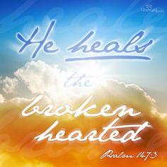 Psalm 147:3     https://www.facebook.com/photo.php?fbid=581232408572706