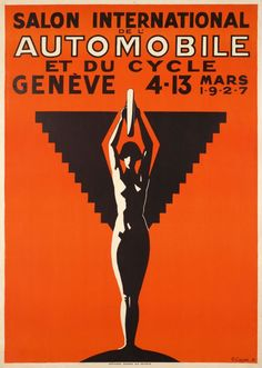 "1927 4th International car and bicycle show, Geneva .The first Swiss National car show was in Geneva in 1905. It stopped in 1907. Then in 1924 began the first ""International Geneva car-show'' Swiss vintage poster"