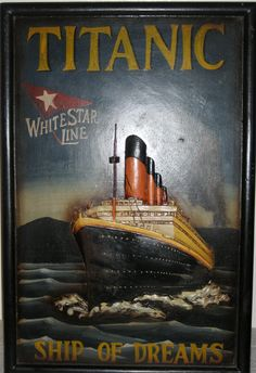 """A Titanic Advertising Treasure - Very old carved relief painting of Titanic - """"The Ship of Dreams"""" Titanic Prom, Titanic Ship, Rms Titanic, Vintage Posters, Carving, Advertising, Etsy, Darkness, Image Search"""