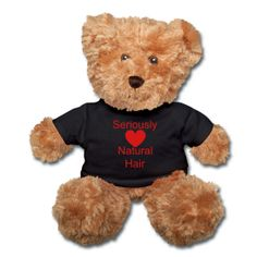 Seriously (Heart) Natural Hair teddy bear $28.00 #naturalhair #curlyhair #gifts #valentinesday