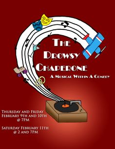 The Drowsy Chaperone poster by CodyTheMaverick The Drowsy Chaperone poster by…