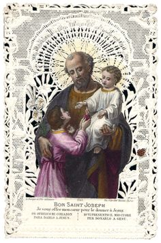"""GOOD ST. JOSEPHI offer you my heart to give to Jesus.GOOD ST. JOSEPH I consecrate myself to thee, watch over me.""""Beloved children, go to Joseph, and he will intercede for us in our distress.""""Bl.Pope Pius IX"""