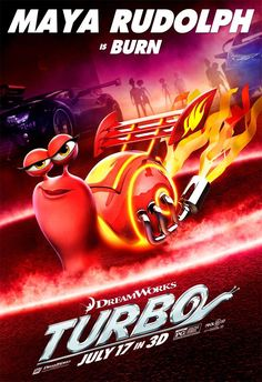 turbo movie posters | New TURBO Images Watch: Full-Length TURBO Trailer CHECK OUT: 'Slo ...