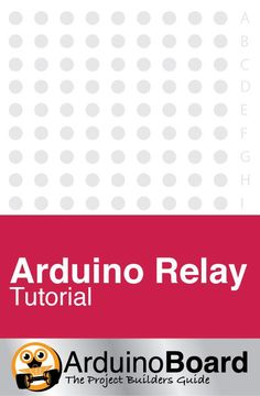 Arduino Relay Tutorial | Driving several types of relay board using any Arduino - CLICK HERE for Tutorial https://arduino-board.com/tutorials/relays