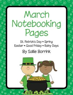 FREE:  March Notebooking and Writing Pages with St. Patrick's Day, Easter, Spring, and Rain (48-Pages)