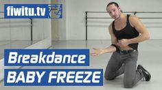 Breakdance lernen: Baby Freeze - fiwitu.tv