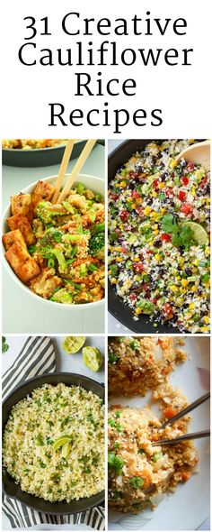 This updated and expanded list showcases 31 AMAZING cauliflower rice recipes. Check them out!
