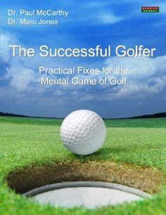 The Successful Golfer: Practical Fixes for the Mental Game of Golf by Paul McCarthy, http://www.amazon.co.uk/dp/B00E7TCES6/ref=cm_sw_r_pi_dp_z4Ditb1W25S5C