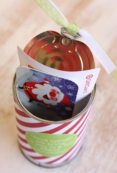 Okay, this can is opened from the bottom by you, then glued back on so the person you give it to can use the pull tab to open - so tricky!  Plus there's labels to put on as well.  Great tutorial.