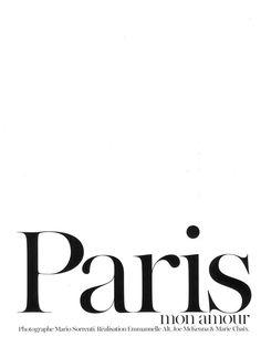 Paris Mon Amour' by Mario Sorrenti for Vogue Paris August 2012.