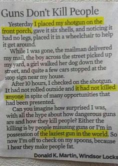 The laziest gun in the world.... Best part in the story!!