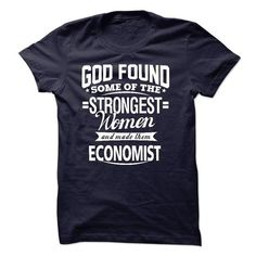 God Found Some Of The Strongest Women And Made Them Eco - #lace shirt #sweatshirt cutting. SECURE CHECKOUT => https://www.sunfrog.com/LifeStyle/God-Found-Some-Of-The-Strongest-Women-And-Made-Them-Economist.html?68278