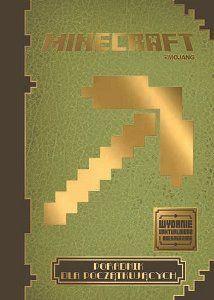 Minecraft. Poradnik dla początkujących -   Mojang , tylko w empik.com: 29,99 zł. Przeczytaj recenzję Minecraft. Poradnik dla początkujących. Zamów dostawę do dowolnego salonu i zapłać przy odbiorze!