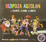 PIRRITX, PORROTX eta MARIMOTOTS, Bizipoza auzolan, 2014 (Musika)