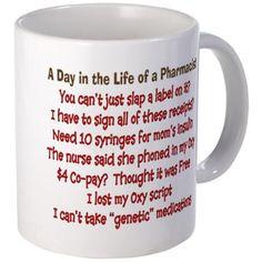 Pharmacist Humor Mug on CafePress.com