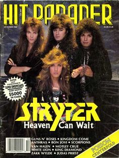 Stryper...  Growing up, i was completely head over heels in love with Robert Sweet... always planned to go to Ca. to meet him, then we would get married... Lol... Oh, the young delusional teenager ;)