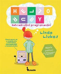 Děti díky knize HELLO RUBY porozumí a vstřebají základy počítačové logiky tak, že budou moci stejně snadno tvůrčím způsobem vytvářet programy, jako když si hrají se stavebnicí nebo s LEGO kostičkami.