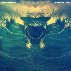 TAME IMPALA - EXPECTATION - Leif Podhajsky