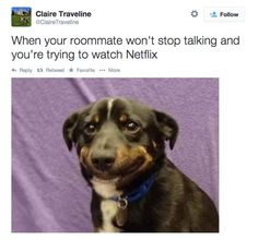 Trying to be cool. | 22 Struggles Every Pair Of Roommates Goes Through