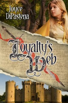 Loyalty's Web: Poitevin Hearts Book 1 by Joyce DiPastena https://www.amazon.com/dp/B00G81AAYG/ref=cm_sw_r_pi_dp_x_AWB7xbESBMT5R