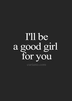 Eddah, Ill be a good naughty baby girl for you for you are my daddy. Daddy's Little Girl Quotes, Good Girl Quotes, Life Quotes To Live By, Love Quotes, Daddys Girl Quotes, Quote Life, Kinky Quotes, Sex Quotes, Words Quotes