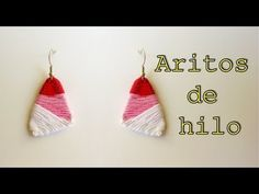 Manualidades:Aros de Hilo | Yarn earrings - YouTube