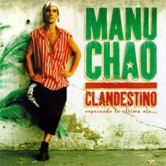 Capa do disco Clandestino - Manu Chao,1998.