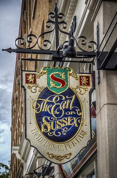 The Earl of Sussex. Storefront Signage, Home Pub, Sign Board Design, Sculpture Metal, Pub Design, Equestrian Decor, Fun Signs, Pub Crawl, Hanging Signs