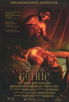 Gothic is a 1986 film directed by Ken Russell. It starred Gabriel Byrne as Lord Byron, Julian Sands as Percy Bysshe Shelley, Natasha Richardson as Mary Shelley and Timothy Spall as Dr John William Polidori. It features a soundtrack composed by Thomas Dolby, and marks Richardson's film debut.  The film is a fictionalized tale based on the Shelleys' visit with Lord Byron in Villa Diodati by Lake Geneva, and the famous challenge... <3 <3 <3 /3