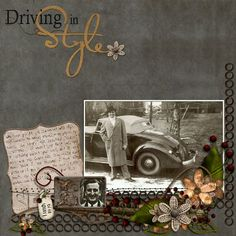 Driving in Style...beautiful clustering of photos and embellishments.