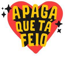 Arte APAGA de Letterad By Leandro Assis | Disponível em camiseta. Só na @toutsbrasil Haha, Make Your Own Stickers, Tumblr Wallpaper, I Laughed, Poster Prints, Funny Memes, Lettering, Words, Twitter