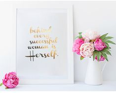 Real Gold Foil Print  Behind every successful woman by MoonOrchids